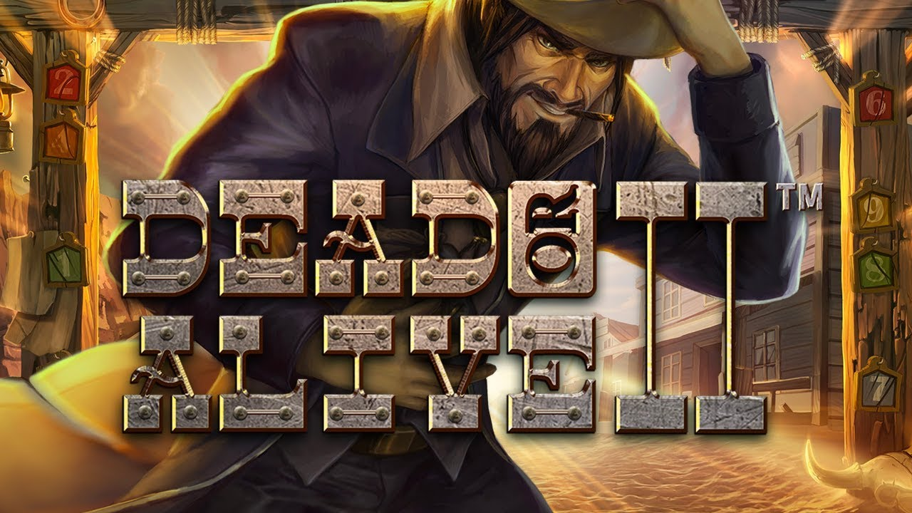 Dead or Alive – slot journey to the Wild West with NetEnt